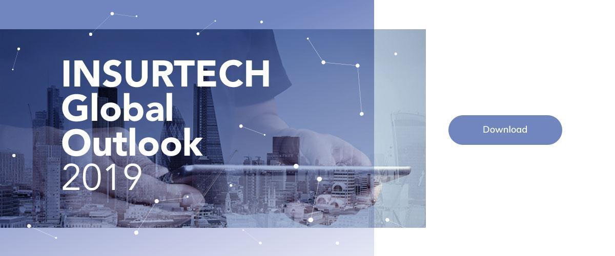 Insurtech Global Outlook 2019