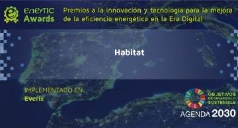 enerTIC Awards 2020: premio a everis por Häbitat,  la solución para la vuelta...