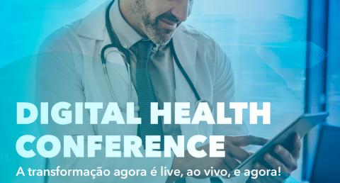 Setor de saúde discutirá sua transformação digital na  Digital Health...