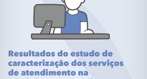 Serviços de atendimento na Administração Pública - Análise revela que a...