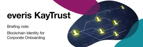 everis KayTrust, Blockchain Identity for Corporate Onboarding
